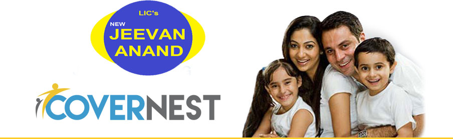 LIC - New Jeevan Anand!!! | CoverNest Blog