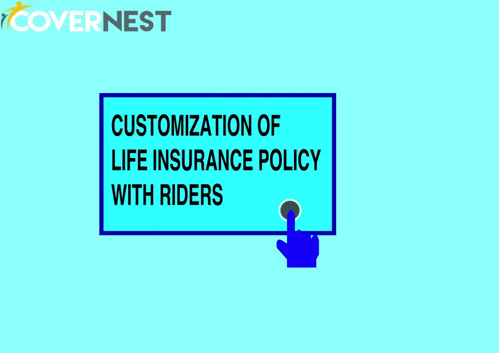 LIFE INSURANCE POLICY WITH RIDERS - TYPES OF RIDERS ...