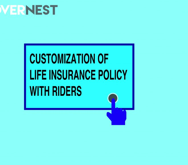 LIFE INSURANCE POLICY WITH RIDERS – TYPES OF RIDERS