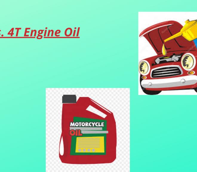 2T vs. 4T engine oil