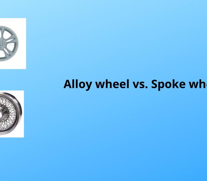 Alloy wheel vs. Spoke wheel