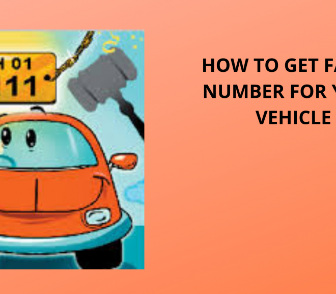 HOW TO GET FANCY NUMBER FOR YOUR VEHICLE?