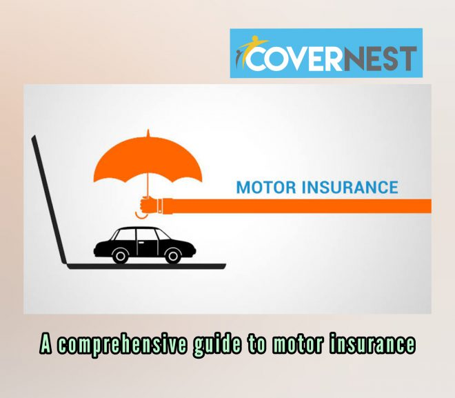A Comprehensive Guide To Motor Insurance